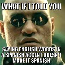 Every kid trying to speak spanish : memes via Relatably.com
