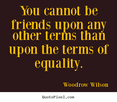 Woodrow Wilson Quotes. QuotesGram via Relatably.com