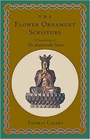 The <b>Flower Ornament</b> Scripture: A Translation of the Avatamsaka Sutra