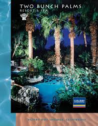 publication design graphic design print production offering memorandum for the of two bunch palms a hot springs resort in desert hot springs ca for bob eaton of colliers international hotels