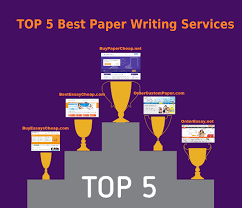 top best paper writing service top of top 5 custom essay writing services ranked by the students top 5 best reviews essay writing service college essay services thesis