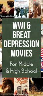 17 best ideas about middle school history teaching bring history to life through movies here is a list of wwi and great depression