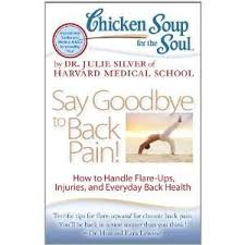 chicken soup for the soul say goodbye to backpain