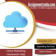 Cloud Marketing Homework Help