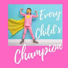 Every Child's Champion