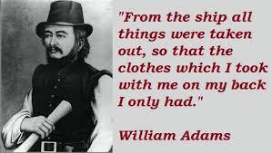 William Adams Quotes. QuotesGram via Relatably.com