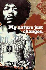 17 best images about jimi hendrix quotes picture of my nature just changes jimi hendrix