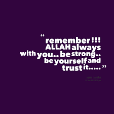 Quotes from Yana Nasuha: remember !!! ALLAH always with you.. be ... via Relatably.com