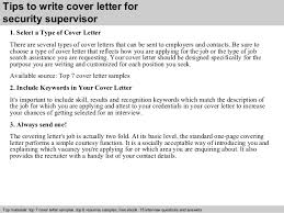 security supervisor cover letter      tips to write cover letter for security supervisor