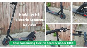 <b>NIUBILITY N1 Electric Scooter</b> Review | eBike Choices