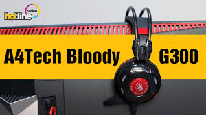 <b>A4Tech Bloody G300</b> – обзор гарнитуры - YouTube