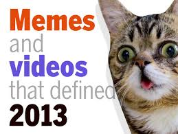 Gone Viral: The Memes and Videos That Defined 2013 | CIO via Relatably.com