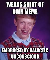 Wears shirt of own Meme Embraced by galactic unconscious Caption 3 ... via Relatably.com