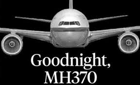 Image result for goodnight Malaysia 370