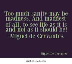 Miguel De Cervantes's Famous Quotes - QuotePixel.com via Relatably.com