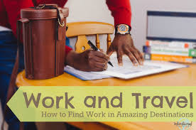 how to work in amazing destinations intentional travelers