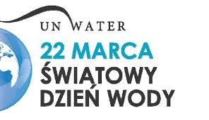 Znalezione obrazy dla zapytania swiatowy dzień wody 2017