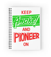 keep awake and pioneer on spiral notebooks by simplysyren redbubble keep awake and pioneer on by simplysyren