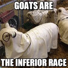 Goats Are - Kkksheep meme on Memegen via Relatably.com