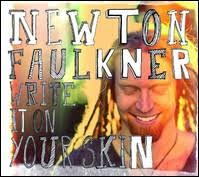 CD-Cover: Newton Faulkner: Write It On Your Skin Tracks: - 369945