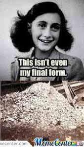 Anne Frank by willtleak - Meme Center via Relatably.com