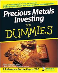 <b>Precious Metals</b> Investing For Dummies (Paperback) by <b>Paul</b> ...