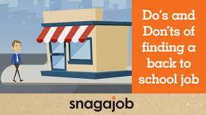 job interview tips part do s and don ts of finding a back to job interview tips part 27 do s and don ts of finding a back to school job