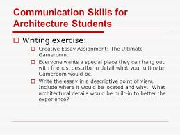 communication skills for architecture students  architecture  communication skills for architecture students  writing exercise  creative essay assignment the ultimate