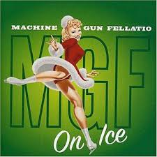 On Ice (<b>Machine Gun Fellatio</b> album) - Wikipedia