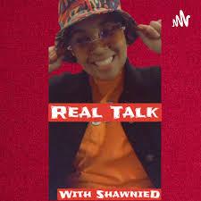 Real Talk!