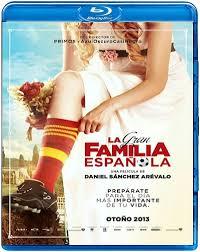 La gran familia espanola / Family United / Голямото испанско семейство (2013)