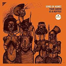 <b>Sons Of Kemet</b> - Your Queen Is A Reptile [2 LP] - Amazon.com Music