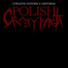 Polish Creepypasta - Straszne Historie z Lektorem