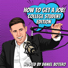 How To Get A Job: College Student Edition