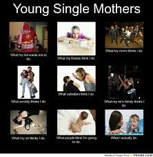Single mom ;) | memes | Pinterest | Single Moms, Truths and Mom via Relatably.com