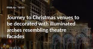 Journey to <b>Christmas</b> venues to be decorated with illuminated ...