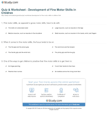 quiz worksheet development of fine motor skills in children print what are fine motor skills in children development definition examples worksheet