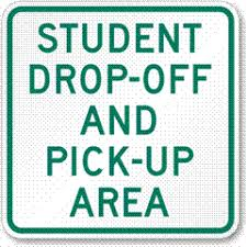 Student Drop-off and Pick-up Area sign