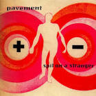 Spit on a Stranger album by Pavement