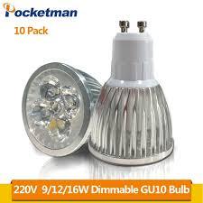 10pcs Super Bright AC <b>220V</b> 9W/12W/16W <b>GU10 LED Bulbs</b> Light ...