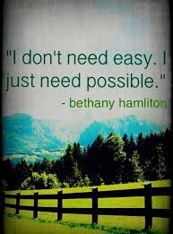 Bethany Hamilton quotes. I LOVE her! She is the most amazing ...