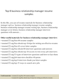 top8businessrelationshipmanagerresumesamples 150408062803 conversion gate01 thumbnail 4 jpg cb 1428492528