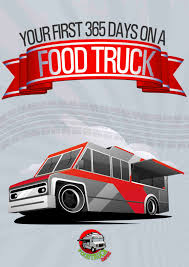 how to write a food truck business plan case study fte episode 365 days on a food truck