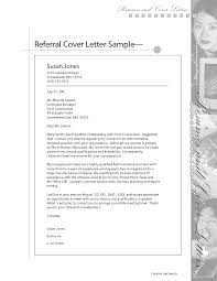 cover letter for resume by referral a sample of a referral letter vault com cover letters sbp college consulting sending