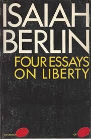 essays on liberty berlin   essay topics   four essays on liberty