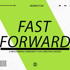 FAST FORWARD ⏩ A Mastermind Community for Christian Business Non-Profit Marketing Management Leaders