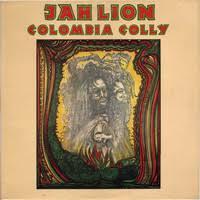 <b>Jah Lion</b> : <b>Colombia</b> Colly - Record Shop X