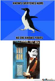 RMX] Socially Awkward Penguin by someforeignguy - Meme Center via Relatably.com