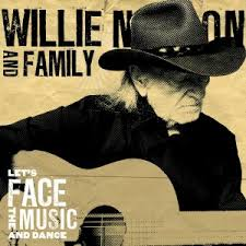 Resenha: Willie Nelson – Let's Face The Music And Dance