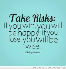 risk taking in relationship quotes quotesgram risk taking in relationship quotes